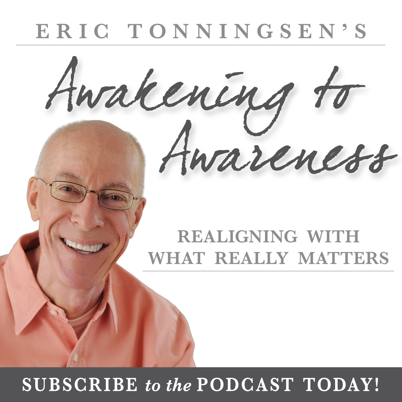 Awakening to Awareness