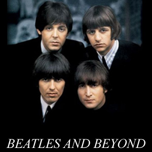 Beatles and Beyond