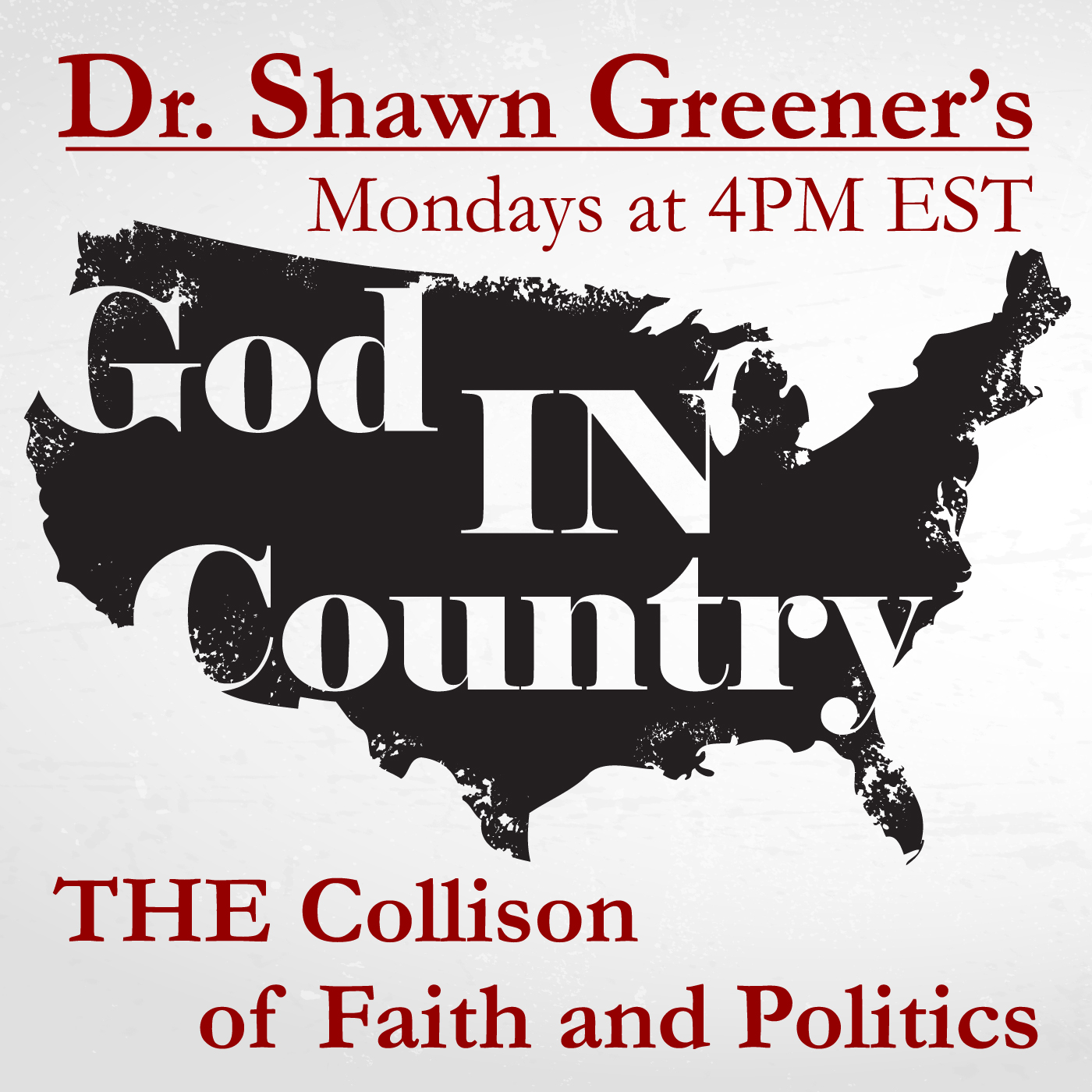 Dr Shawn Greeners God IN Country