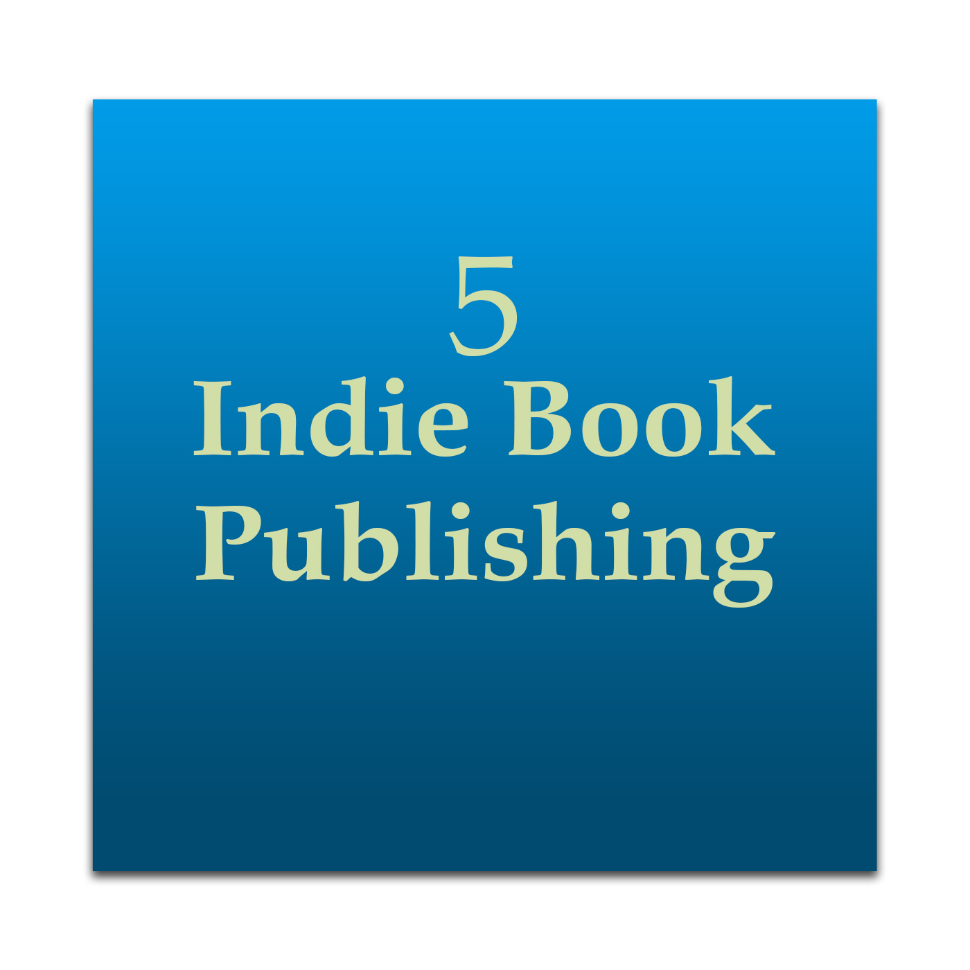 Indie Book Publishing 5