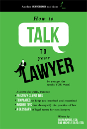How to Talk to Your Lawyer