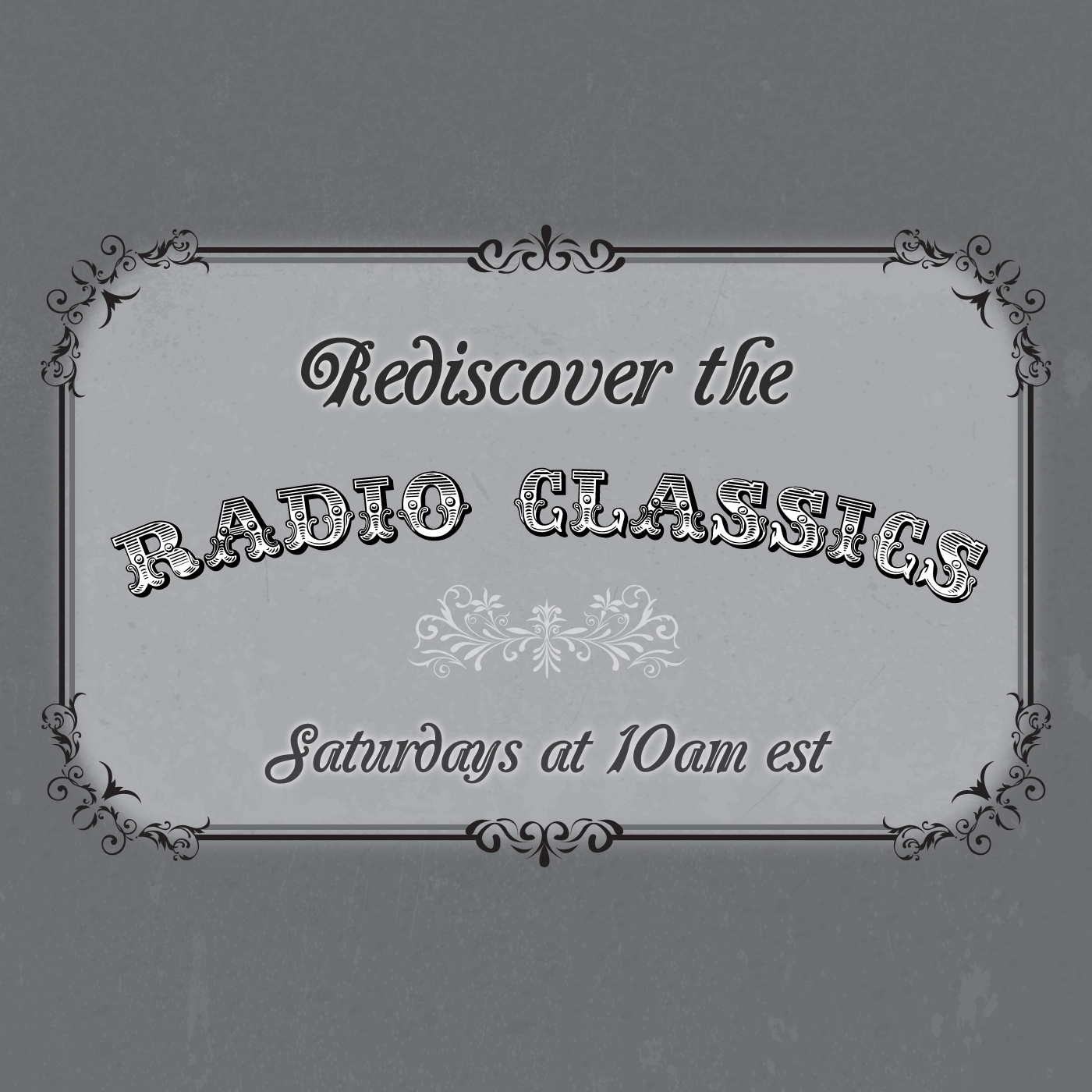 Rediscover the Radio Classics