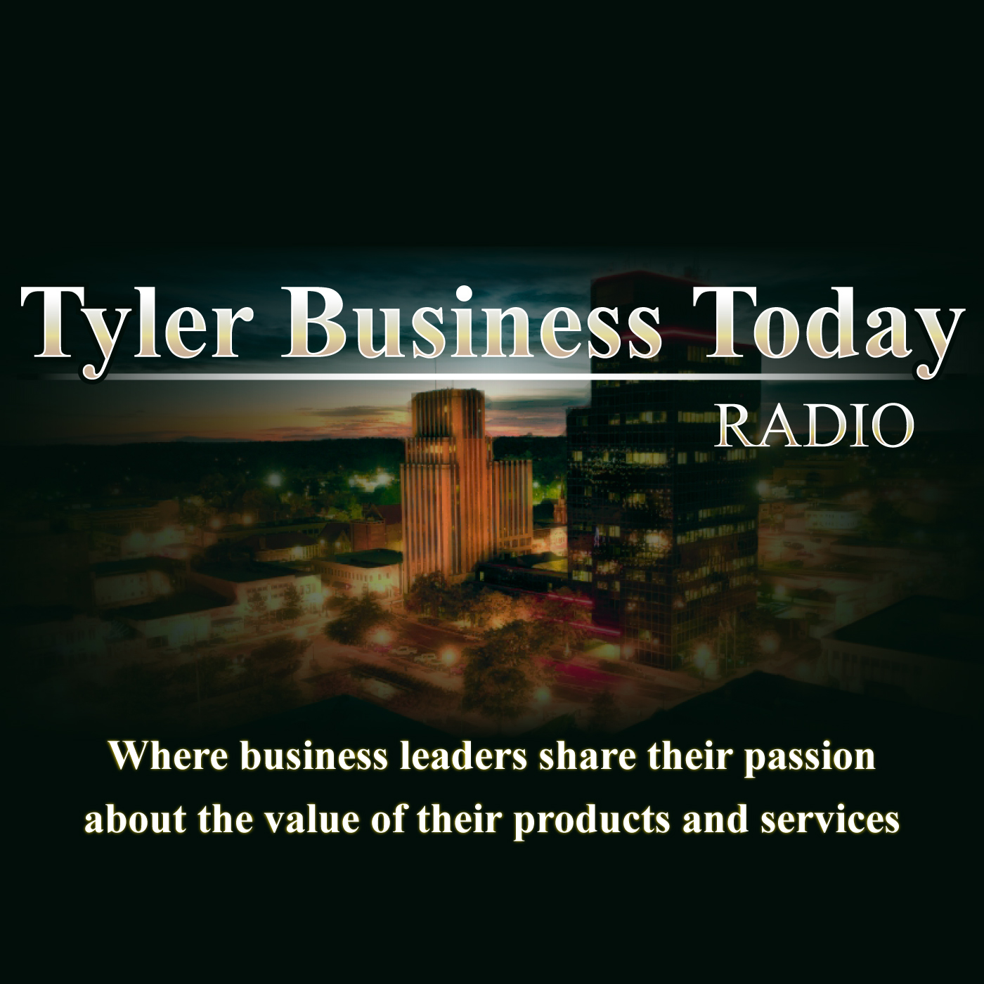 Tyler Business Today Radio